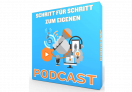Schritt für Schritt zum eigenen Podcast by Calvin Hollywood