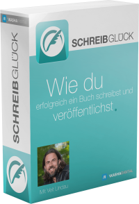 Schreibglück – Schreibe dein Buch! von Veit Lindau