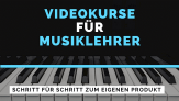Anleitung – Videokurse für Musiklehrer – Christian Konrad
